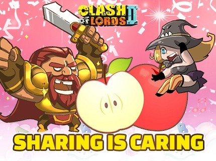 Clash of Lords 2 - Sharing is Caring