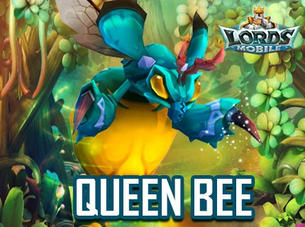 Lords Mobile Queen Bee!