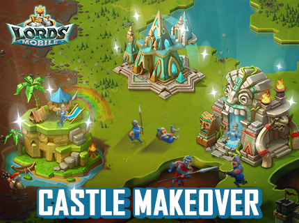 Lords Mobile: Castle Makeover