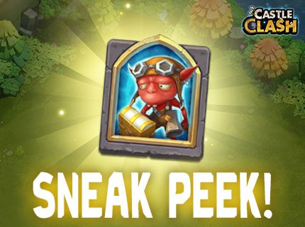 Castle Clash - Sneak Peek