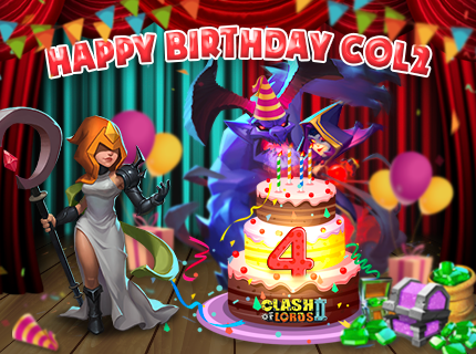 Clash of Lords 2: Guild Brawl - 4th Birthday