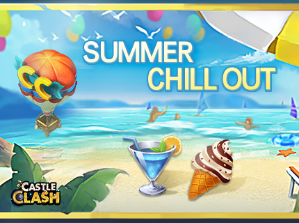 Castle Clash-Summer Chill Out